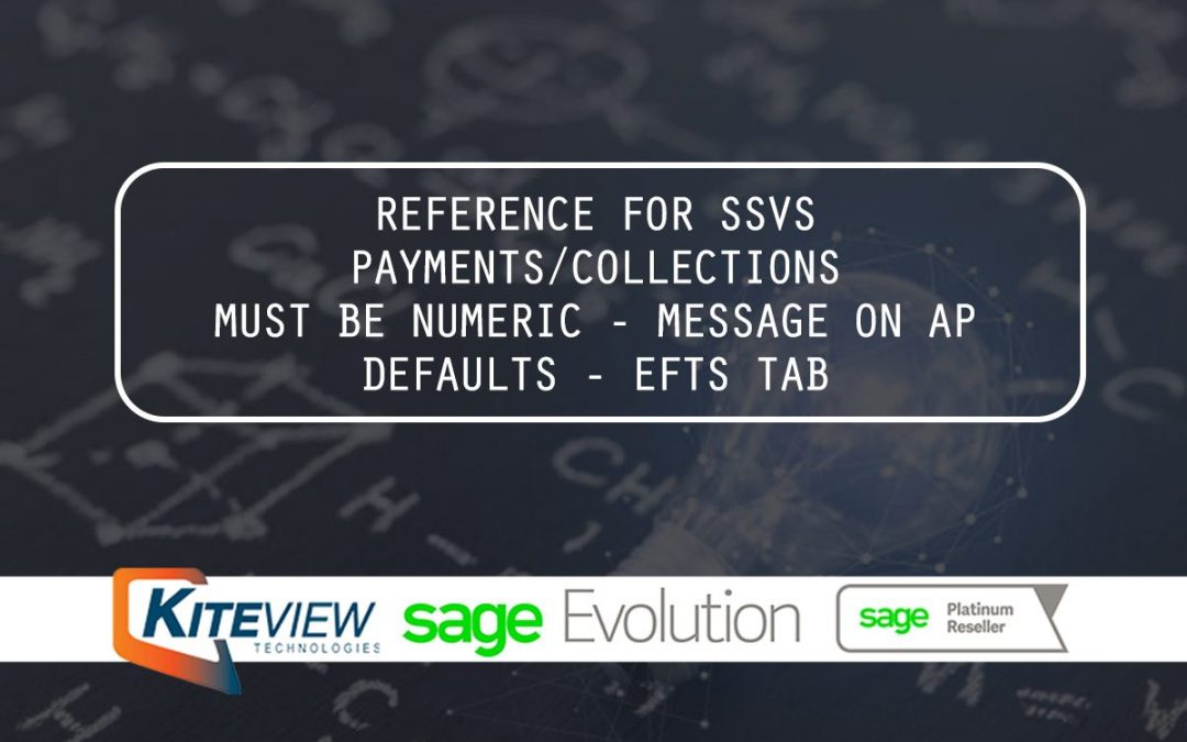 Reference For SSVS Payments/Collections Must Be Numeric – Message On AP Defaults – EFTS Tab