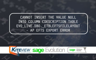 Cannot Insert The Value Null Into Column CDescription Table EVO_LIVE.DBO._ETBLEFTSFILELAYOUT – AP EFTS EXPORT ERROR