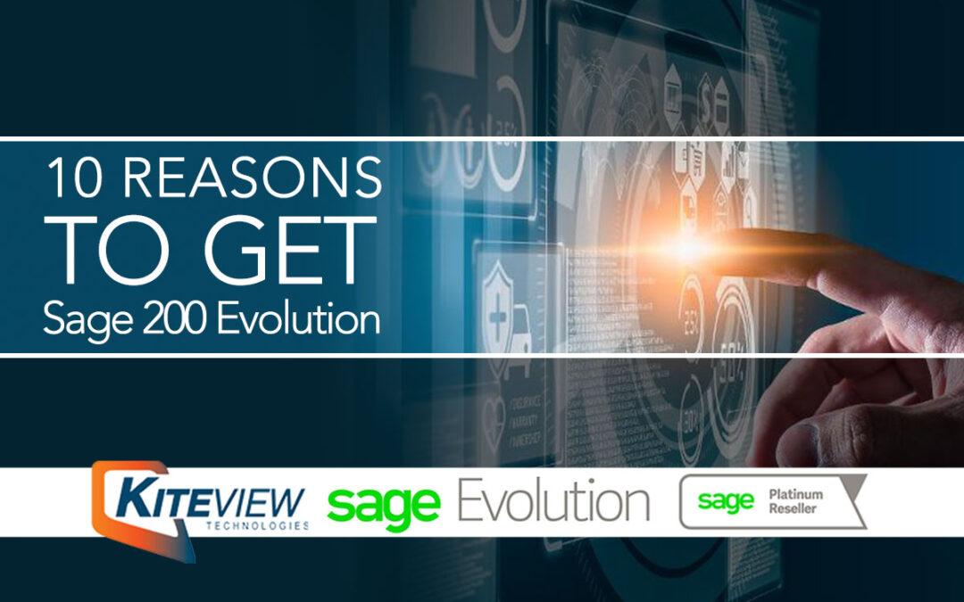 Ten Good Reasons To Choose Sage 200 Evolution