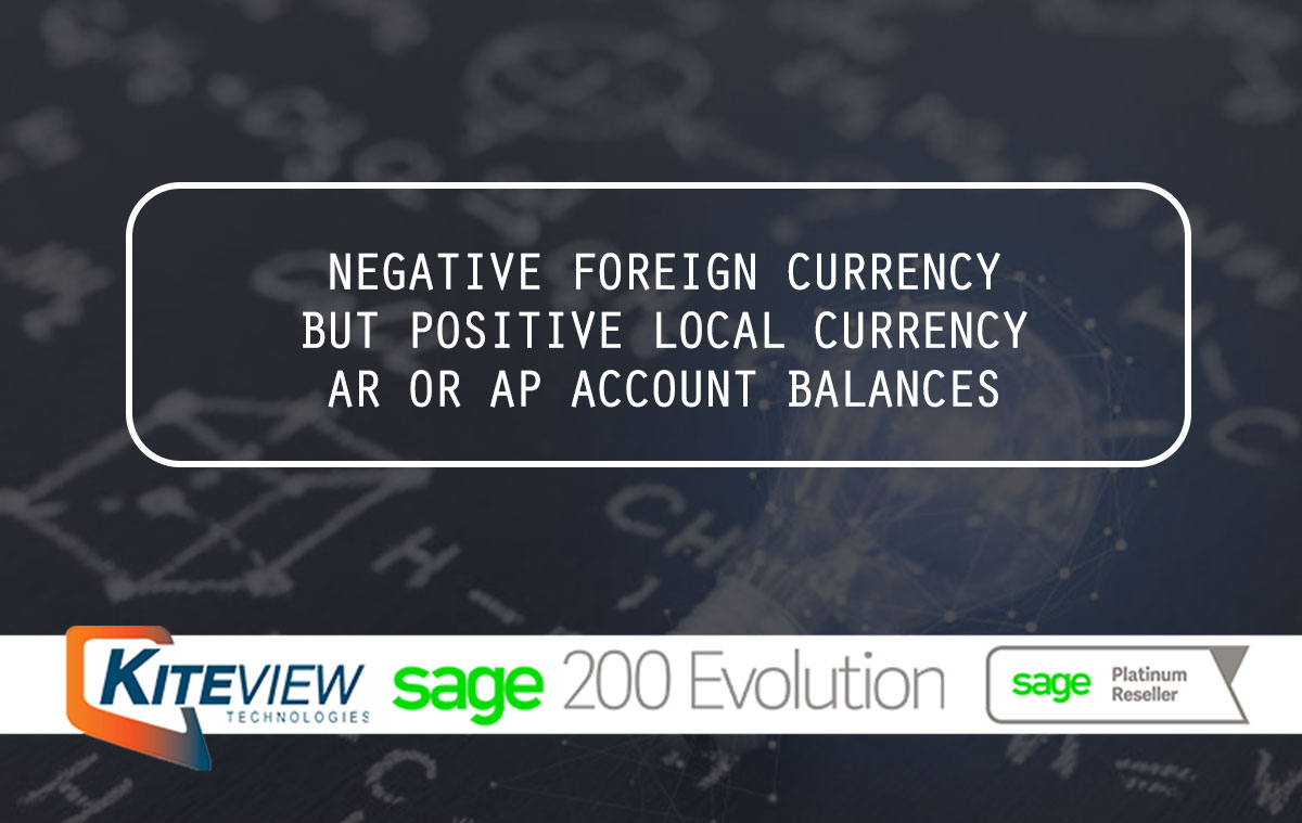 Negative Foreign Currency But Positive Local Currency AR Or AP Account Balances