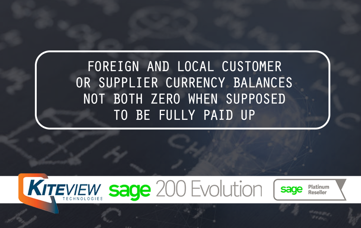 Foreign And Local Customer Or Supplier Currency Balances Not Both Zero When Supposed To Be Fully Paid Up