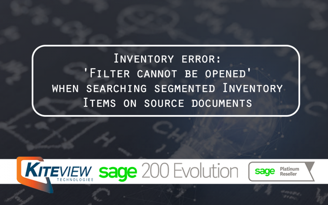 Inventory error: 'Filter cannot be opened' when searching segmented Inventory Items on source documents
